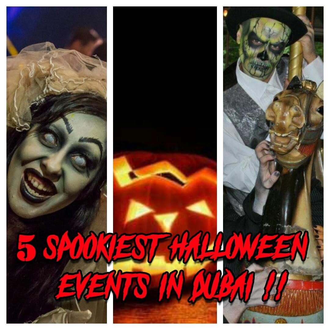 Get Your Spook On !! 5 Best Events To Celebrate Halloween In Dubai !!