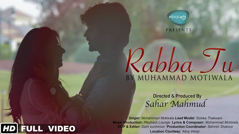 Presenting Muhammad Motiwala's First Single 'Rabba Tu'