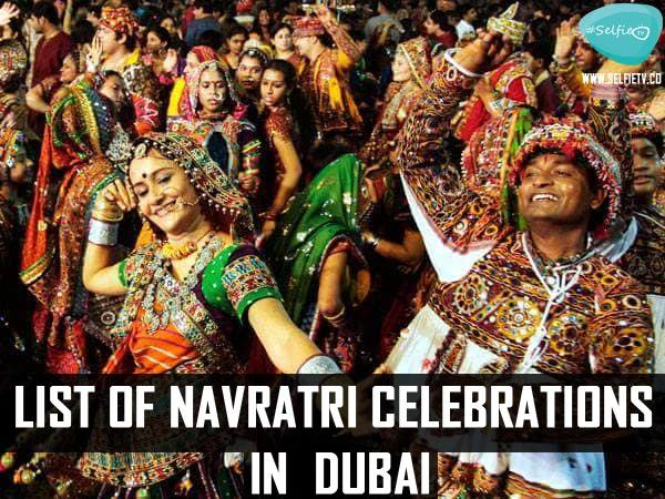 Groove Into 4 Best Events Of Navrati Celebrations In Dubai !!