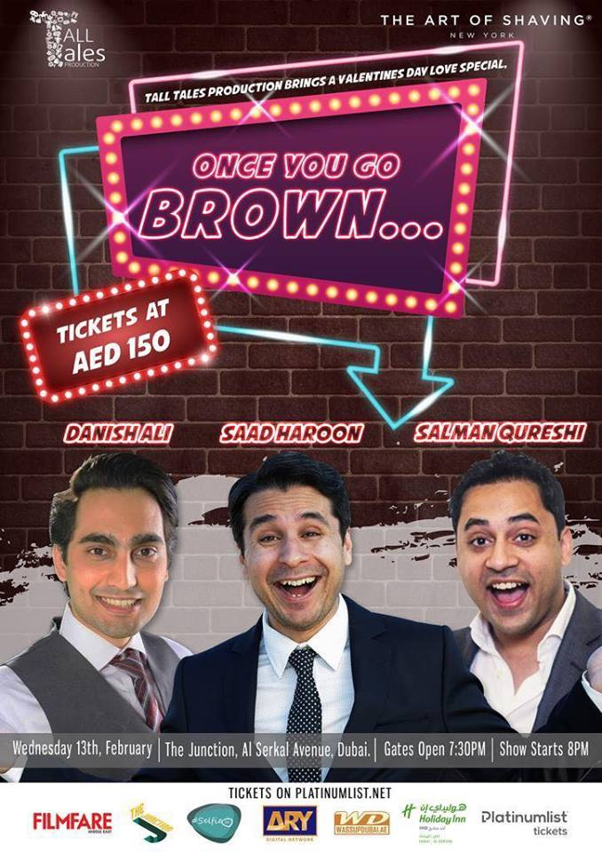 Once You Go Brown- A Desi Valentine Comedy Show In Dubai !!